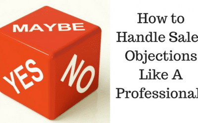 Objection Handling: Embrace Objections, They're Opportunities in Disguise